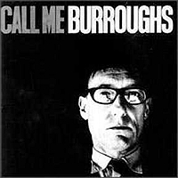 William S. Burroughs, Call Me Burroughs, LP